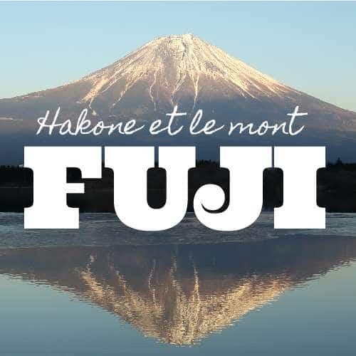 Hakone et le mont Fuji