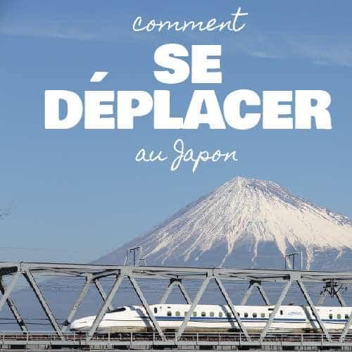 Comment se déplacer au Japon