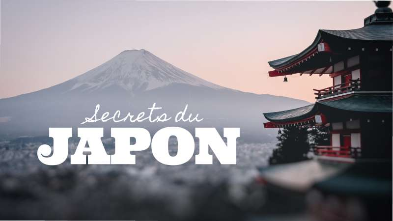 Les secrets du Japon