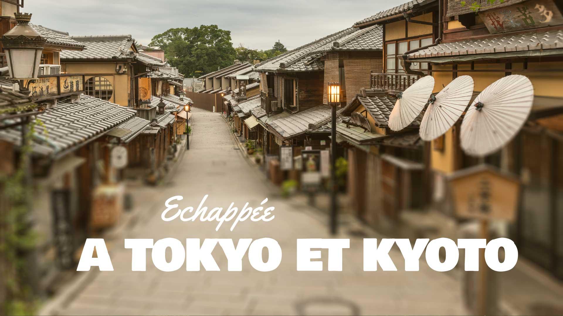 Echappée à Tokyo et Kyoto