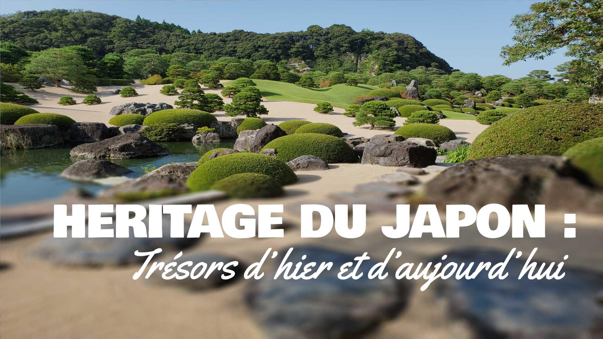 Héritage du Japon : trésors d'hier et d'aujourd'hui