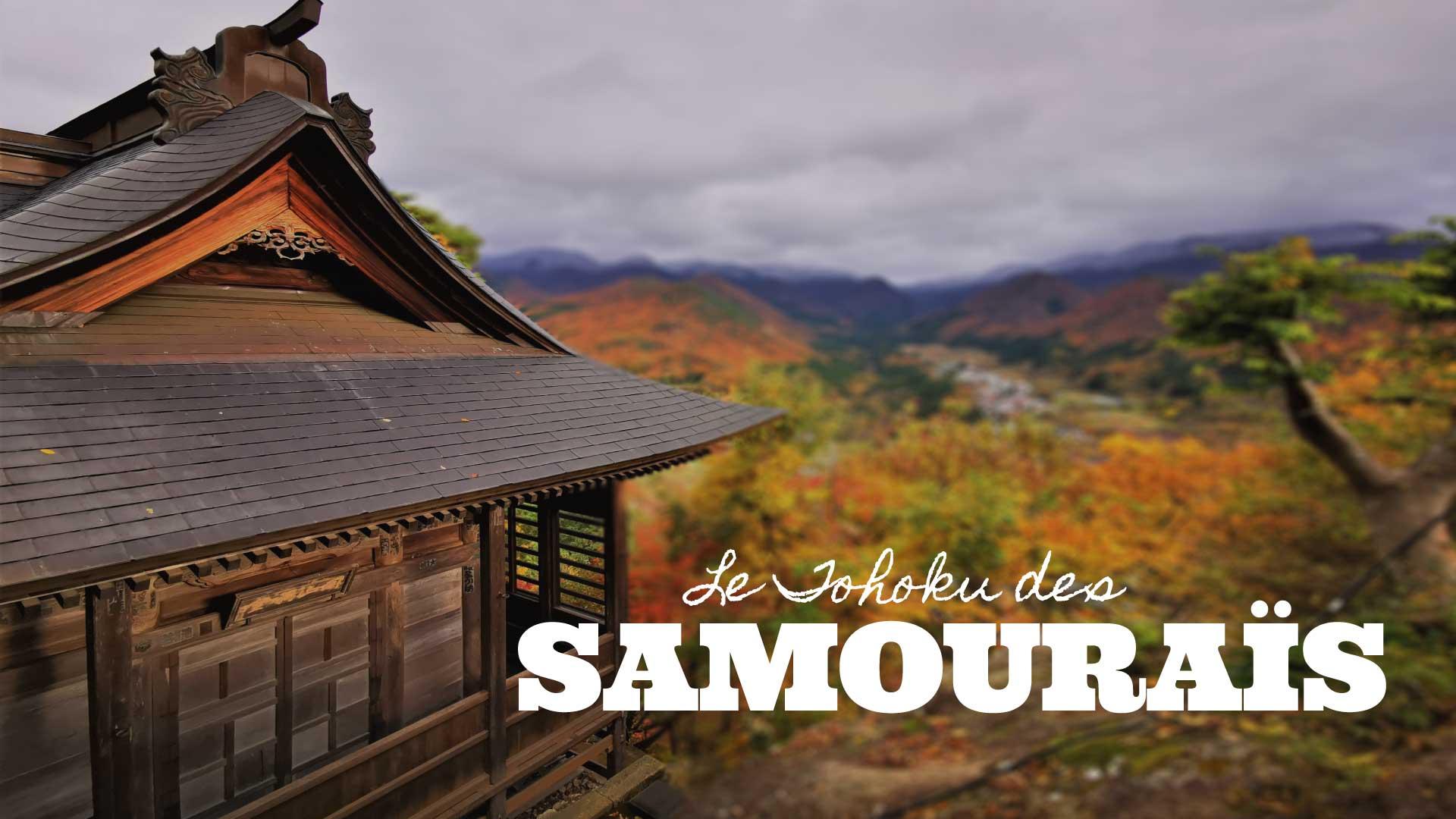 Le Tohoku des Samouraïs