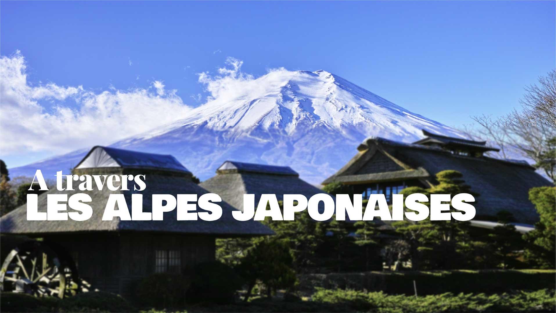 A travers les Alpes japonaises